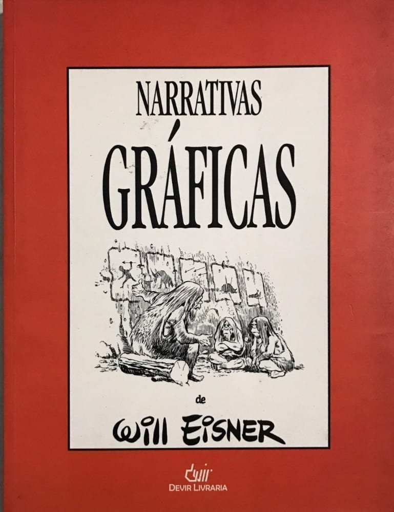 <span>Narrativas Gráficas de Will Eisner</span>
