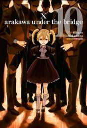 <span>Arakawa Under The Bridge 10</span>