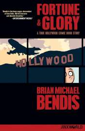 <span>Fortune and Glory: A True Hollywood Comic Book Story (TP Importado)</span>