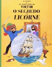 <span>As Aventuras de Tintim – O Segredo do Licorne (1<sup>a</sup> Reimpressão) 11</span>